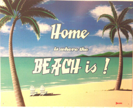 metal beach sign reads, Home is where the beach is tin sign